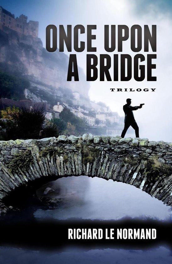 Omslag van Once Upon A Bridge