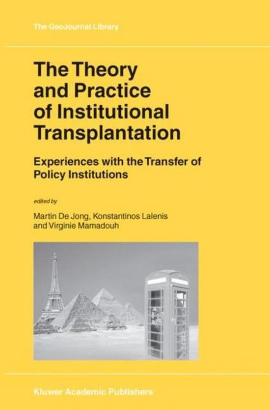 Boek cover The Theory and Practice of Institutional Transplantation van Francois G. Dell (Hardcover)