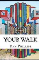 Your Walk