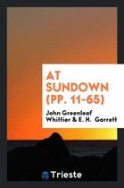At Sundown (Pp. 11-65)