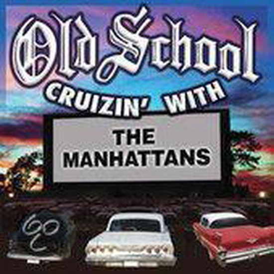Old School Cruzin' with the Manhattans
