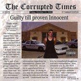 Guilty Till Proven Innocent