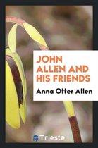 John Allen and His Friends