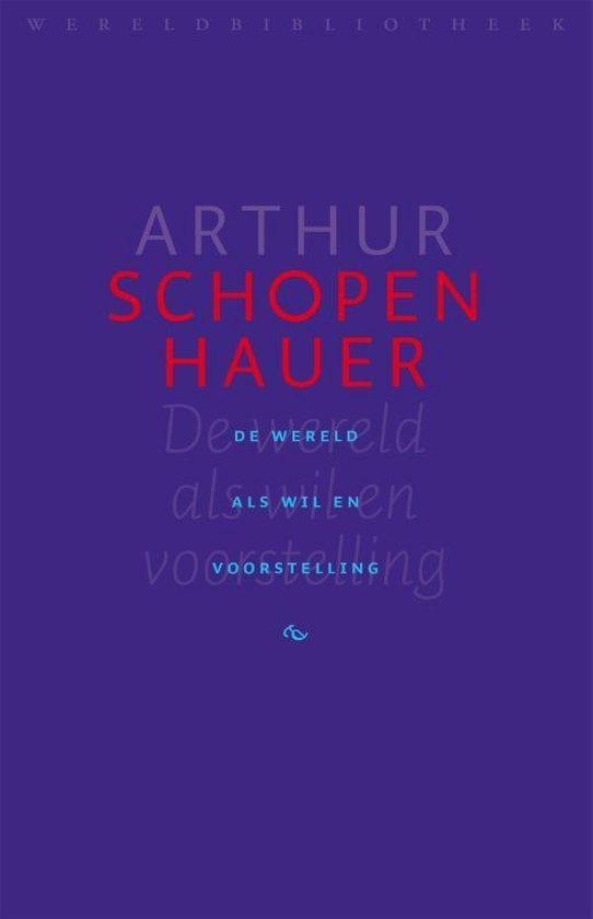 Boek cover De wereld als wil en voorstelling van Arthur Schopenhauer (Hardcover)