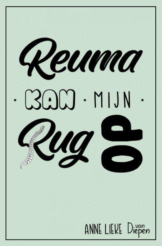 Reuma kan mijn rug op - Anne Lieke van Diepen |
