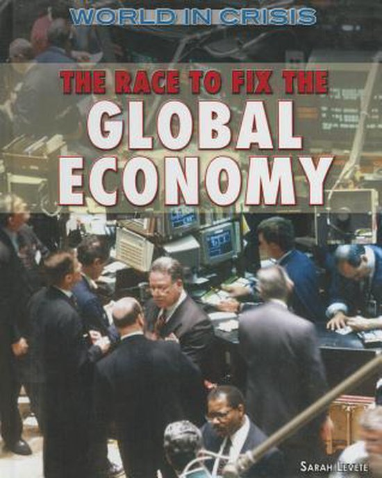 Boek cover The Race to Fix the Global Economy van Sarah Levete (Hardcover)