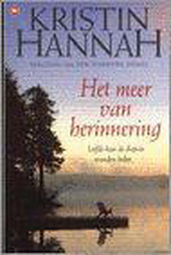 Het Meer Van Herinnering - Kristin Hannah   Fthsonline.com