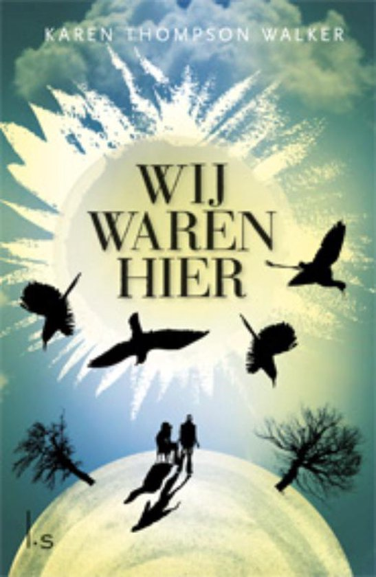 Wij waren hier - Karen Thompson Walker | Readingchampions.org.uk