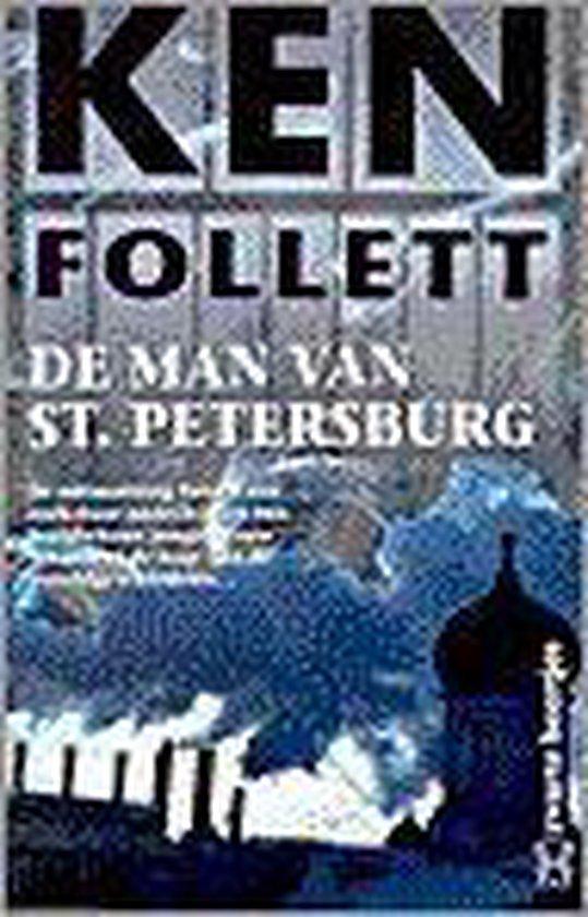 De Man Van St. Petersburg - Ken Follett |