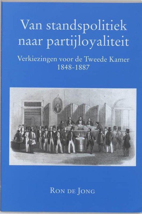 Van standspolitiek naar partijloyaliteit - R. de Jong |