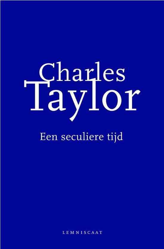 Een seculiere tijd - Charles Taylor |
