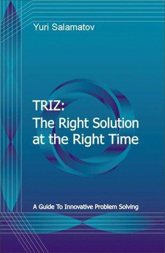 Triz: the right solution at the rigt time - Y. Salamatov |