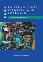 Deaf Epistemologies, Identity, and Learning