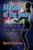 Illusion of the Body