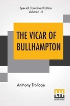 The Vicar Of Bullhampton (Complete)