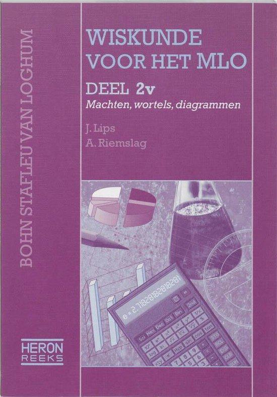 Heron-reeks - Wiskunde voor het MLO 2V Leerlingenboek - J. Lips pdf epub