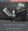 The Rise of Silas Lapham (Illustrated Edition)