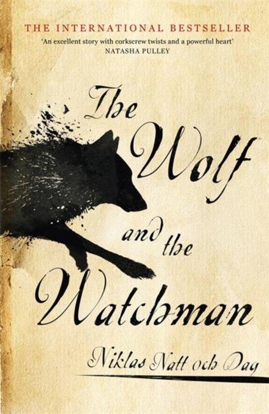 Boek cover The Wolf and the Watchman van niklas dag (Paperback)