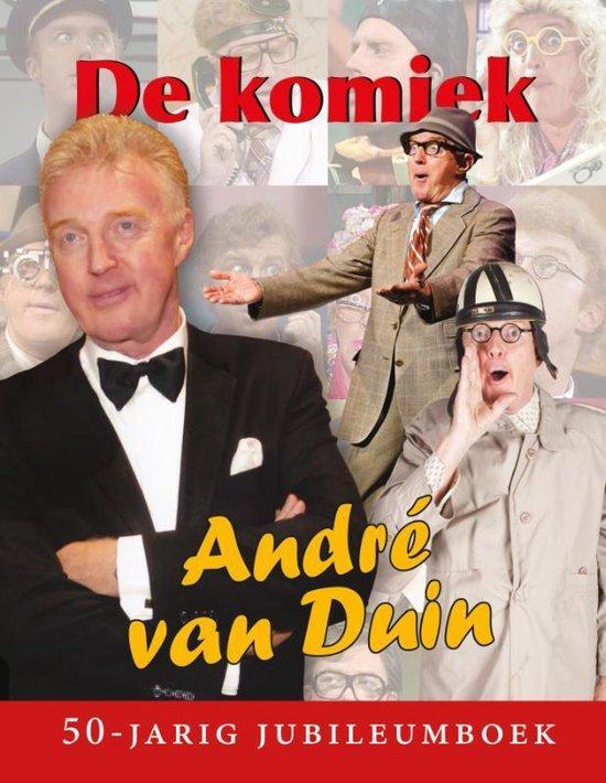 De komiek - Andre van Duin |