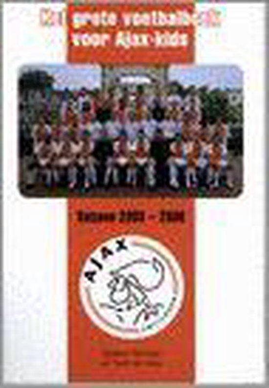 Het Grote Voetbalboek Voor Ajax-Kids - Gijsbert Termaat |