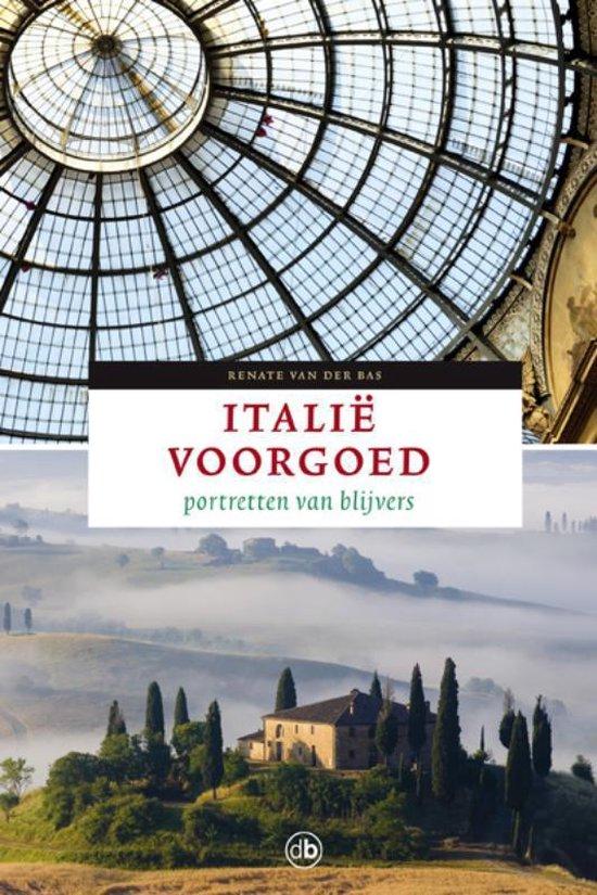Italie voorgoed - Renate van der Bas |