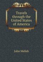 Boek cover Travels Through the United States of America van John Melish