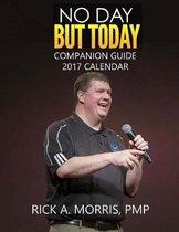 No Day But Today - Companion Guide - 2017 Calendar