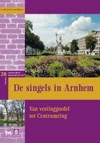 De singels in Arnhem. Van vestinggordel tot Centrumring
