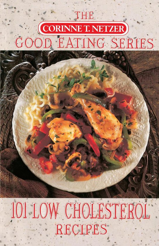 101 Low Cholesterol Recipes