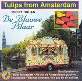 Street Organ/Tulips From.
