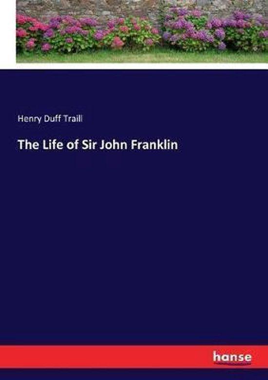 The Life of Sir John Franklin