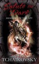 Shadows of the Apt (4): Salute the Dark