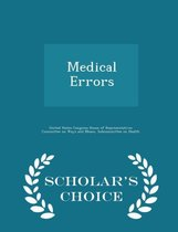 Medical Errors - Scholar's Choice Edition
