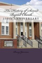 The History of Second Baptist Church