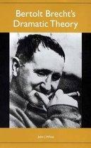 Bertolt Brechts Dramatic Theory