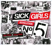 Sick Girls - Revolution No 5