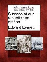 Success of Our Republic