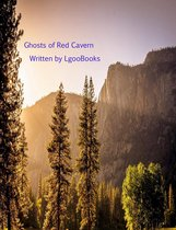 Ghosts of Red Cavern