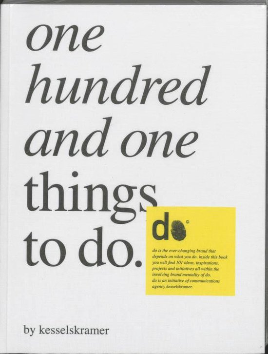 One Hundred And One Things To Do - KesselsKramer |