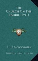 The Church on the Prairie (1911)