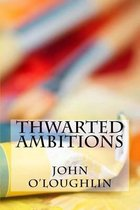 Thwarted Ambitions