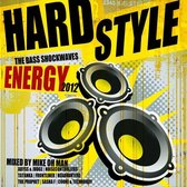 Hardstyle Energy 2012 - The Bass Sh