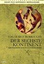 DER SECHSTE KONTINENT - Erster Roman der PELLUCIDAR-Serie