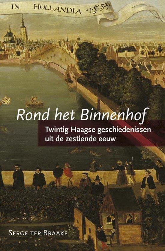 Rond het Binnenhof - Serge ter Braake | Fthsonline.com