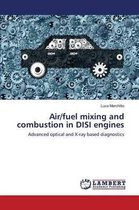 Air/Fuel Mixing and Combustion in Disi Engines