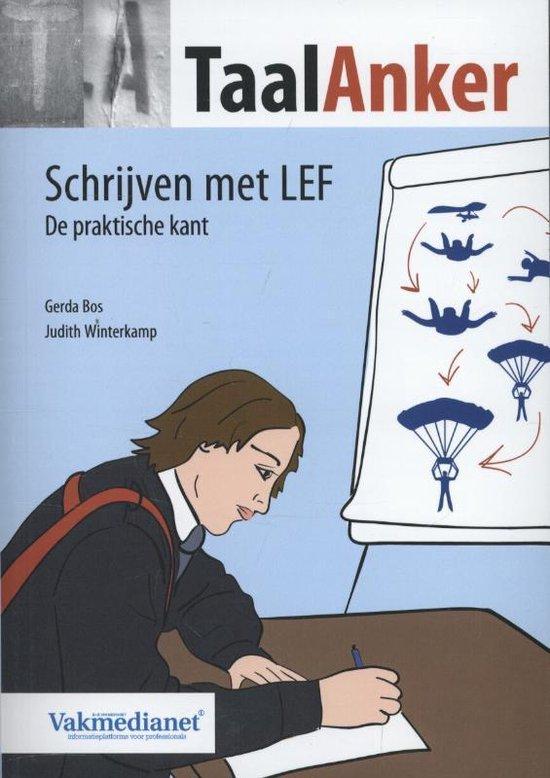 Taalanker; Hoe Formuleer ik het? 96 - Schrijven met LEF - Gerda Bos  