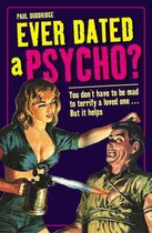 Ever Dated a Psycho?
