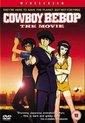 Cowboy Bebop The Movie