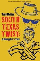 South Texas Twist