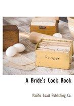 A Bride's Cook Book
